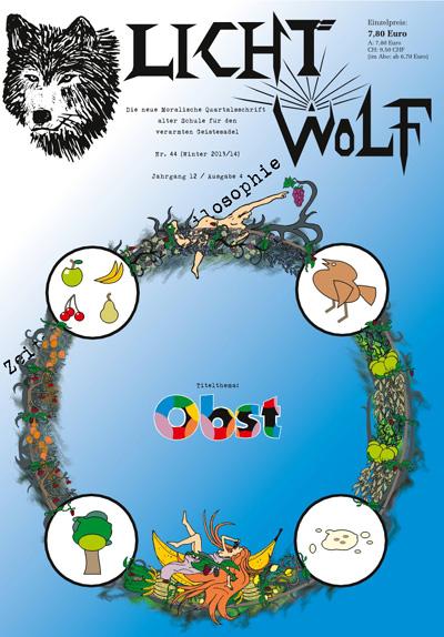 """Ungewöhnliche Philosophie-Zeitschrift aus Ostfriesland: Lichtwolf Nr. 44 (""""Obst""""), 94 Seiten Paperback DIN A4 (ISBN 978 394 1921 351) oder als E-Book für Kindle und im epub-Format."""