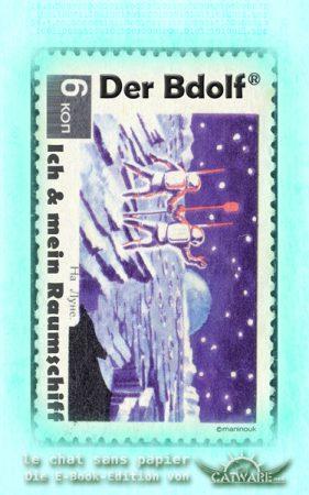 Bdolf: Ich und mein Raumschiff